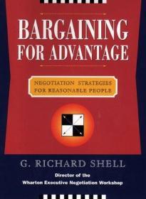Bargaining to Advantage: Negotiation Strategies For Reasonable People: Effective Negotiation