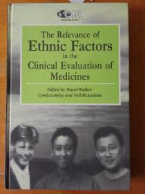 The Relevance of Ethnic Factors in the Clinical Evaluation of Medicines
