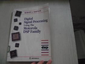 Digital signal processing Using the Motorola DSP Family 使用摩托罗拉DSP系列的数字信号处理