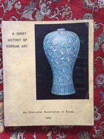 A SHORT HISTORY OF KOREAN ART