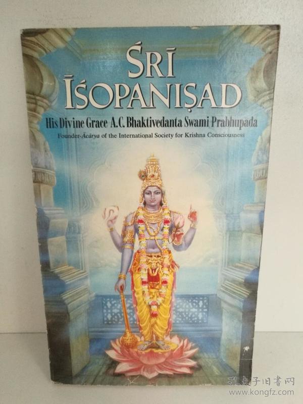 Sri Isopanisad : His Divine Grace A.C. Bhaktivedanta Swami Prabhupada 英文原版书