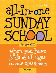 英文原版 All-in-One Sunday School When you have kids of all ages in one classroom 全套4册 主日课 for ages 4-12