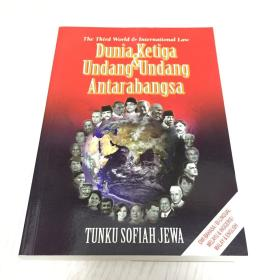 The Third World & International Law Dunia Ketige & Undang-Undang Antarabangsa