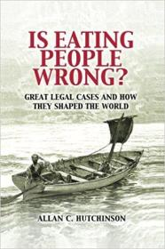Is Eating People Wrong?: Great Legal Cases and How they Shaped the World食人有错?剑桥版插图本,九五品