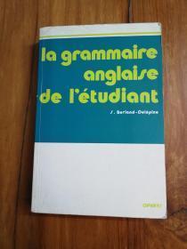 La grammaire anglaise de l'étudiant (French Edition) 法文原版 英语语法 小16开606页