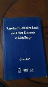 Rare Earth,AIKaIine Earthand  稀土碱土及其他治金元素