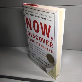 Now, Discover Your Strengths(精装)【95品++++  实图拍摄 内页干净 看图下单 收藏佳品 】