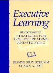 英文《学习的策略》 Executive Learning: Successful Strategies for College Reading and Studying