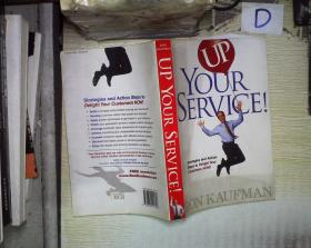 UP YOUR SERVICE