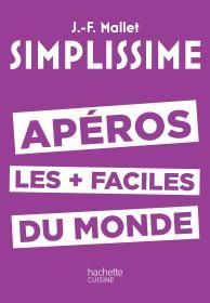 世界上最简单的开胃菜教程SIMPLISSIME Apéros les plus faciles du monde