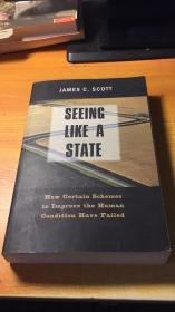 Seeing Like a State: How Certain Schemes to Improve the Human Condition have Failed(原版英文.改变人类环境的计划是怎么失败的)