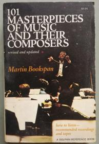 101 MASTERPIECES OFMUSIC AND THEIR COMPOSERS