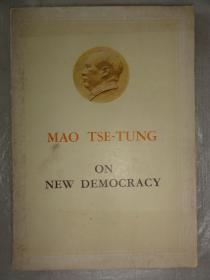 MAO TSE-TUNG ON NEW DEMOCRACY(毛泽东新民主主义论)1960年英文版