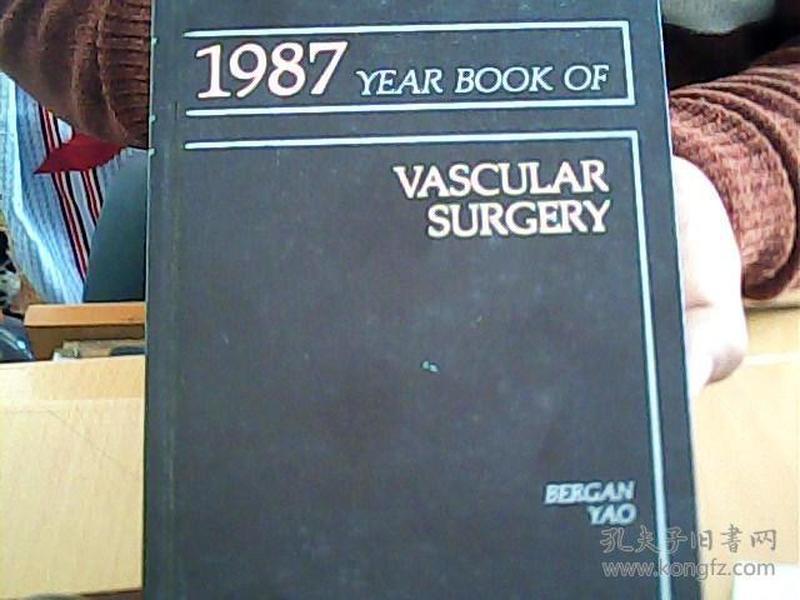 1987 yearbook of vascular surgery  Bergan yao