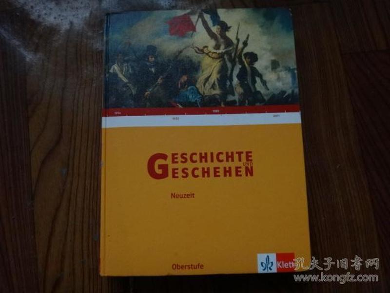 Geschichte und Geschehen( 德文原版精装)