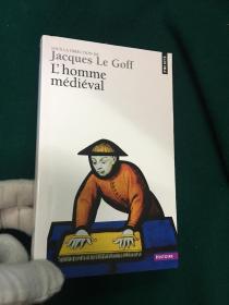 L'homme Médiéval【中世纪的人】【年鉴学派雅克·勒高夫代表作】