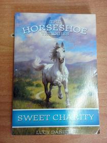 英文原版书:Sweet Charity (Horseshoe Trilogies, The: Book #3)(儿童读物)