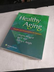 Healthy Aging: Principles and Clinical Practice for Clinicians.