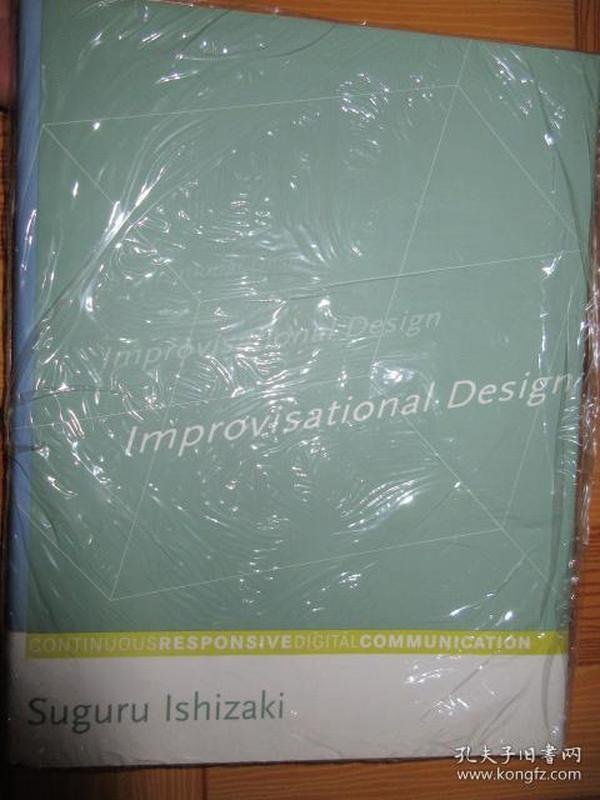 Improvisational Design: Continuous, Respon...       【详见图】,硬精装