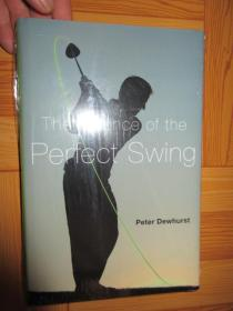 The Science of the Perfect Swing      【详见图】,硬精装,全新未开封