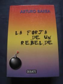 La forja de un rebelde 精装全一册 2000年西班牙出版 西班牙语原版