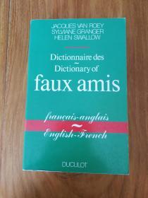 Dictionnaire des Faux Amis - francais - anglais 虚假朋友词典 - 英语 - 法语(16开本)