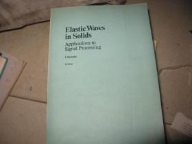 固体中的弹性波 用与信号处理 【英文版】 私藏