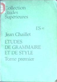 ÉTUDES DE GRAMMAIRE ET DE STYLE 语法与文体教本 第1卷