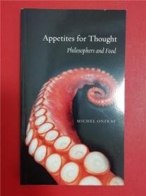 Appetites for Thought: Philosophers and Food (思想之欲望:哲学家与食物)