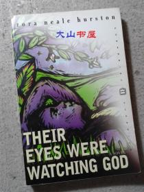 Their Eyes were Watching God  凝望上帝(他们眼望上苍)美国文学经典 英文原版