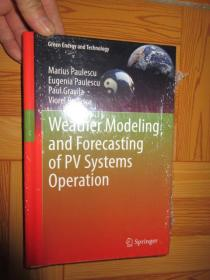 Weather Modeling and Forecasting of Pv Sys...        (详见图),硬精装,全新未开封