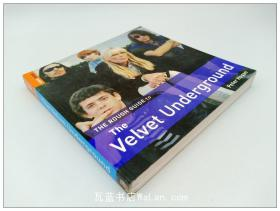 地下丝绒乐队 The Rough Guide to the Velvet Underground (Rough Guide Reference)