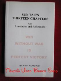 Sun Tzus Thirteen Chapters with Annotation and Reflections(英语原版 平装本)孙子十三篇的诠释和反思