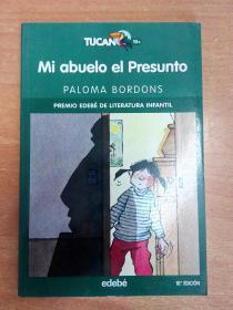 西班牙文原版书:Mi abuelo el presunto