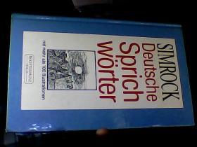 德语原版  SIMROCK  DEUTSCHE   SPRICH  WORTER,MIT  MEHR ALS  100 IIIUSTRATIONEN【具体书名请看图】