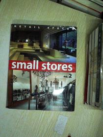 RETAIL SPACES SMALL STORES  NO.2