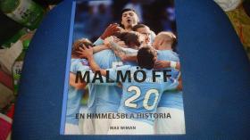 Malmö FF : en himmelsblå historia.