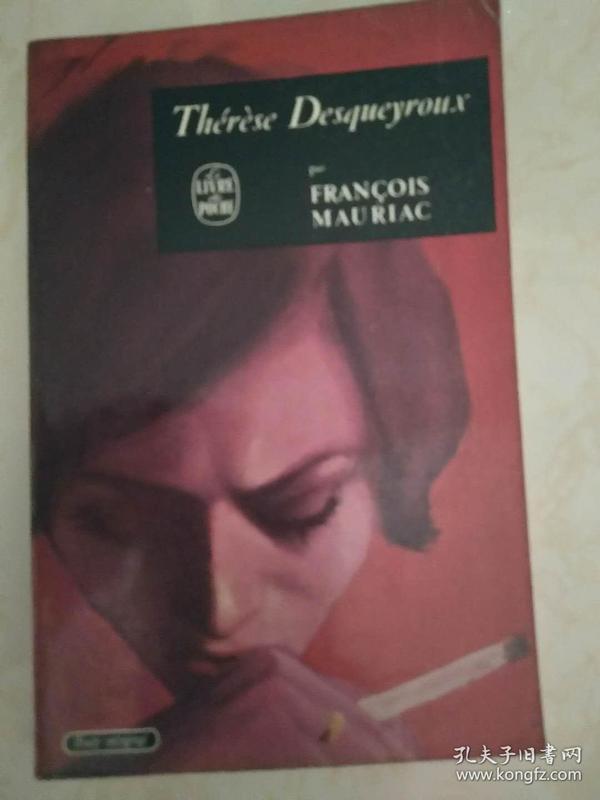 Thérèse Desqueyroux  《黛莱丝·德克罗》 【法文原版,品相佳】