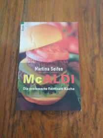 McALDI. Die preiswerte Fastfood- Küche.(mcaldi。廉价的快餐美食)(德文原版)