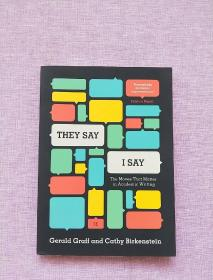 they Say / I Say : The Moves That Matter In Academic Writing  (third Edition)