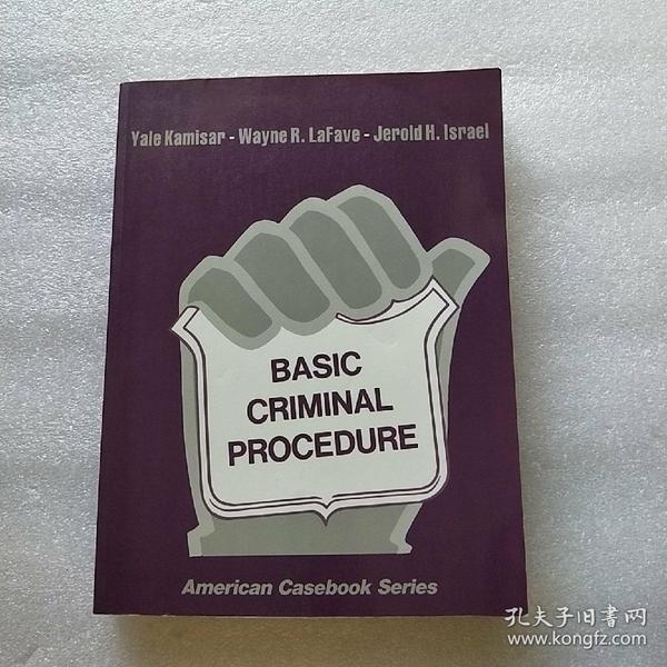 BASIC CRIMINAL PROCEDURE  英文原版  16开【内页干净】