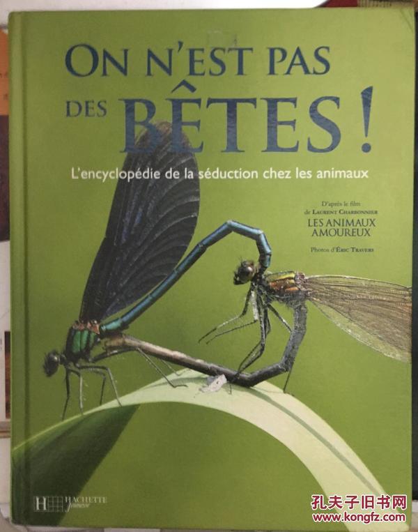 On nest pas des bêtes ! : Lencyclopédie de la séduction chez les animaux (1CD audio) (French)