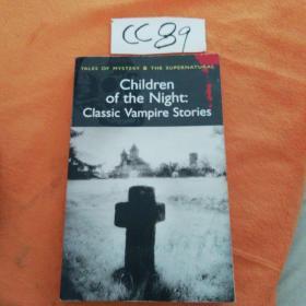 Children of the Night: Classic Vampire Stories (Wordsworth Mystery & Supernatural)