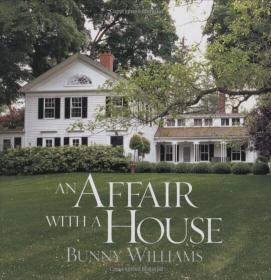 An Affair with a House 著名设计师 Bunny Williams 英格兰的庄园室内设计