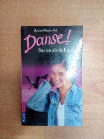 法文原版书:  Sur un air de hip-hop (Danse! #4)