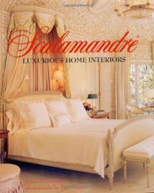 豪奢室内软装 Scalamandre: Luxurious Home Interiors 英文原版