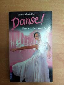 法文原版书:Une étoile pour Nina (Danse! #10)