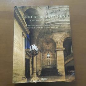 Carrere and Hastings 卡雷尔和黑斯廷斯的杰作(16开精装 英文原版)