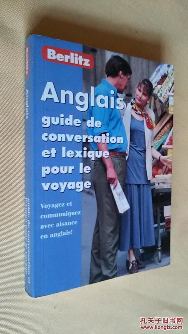 法语-英语会话:旅行词汇Anglais:Guide de Conversation et Lexique Pour le Voyage-Berlitz English for French Speak