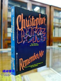 Remember Me《记住我—克里斯托弗 派克著》